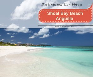 destination-shoal-bay-beach-anguilla