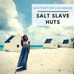 salt-slave-huts