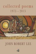 collected-poems-1975-2015-by-john-robert-lee
