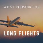 what-to-pack-for-long-flights