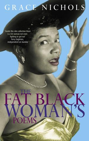 the-fat-black-womans-poems-by-grace-nichols